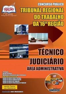 Apostila TRT 16ª Região (MA) Técnico Judiciário - Área Administrativa