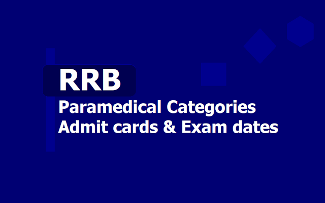 RRB Paramedical Categories Admit cards 2019 - Exam dates /Schedule