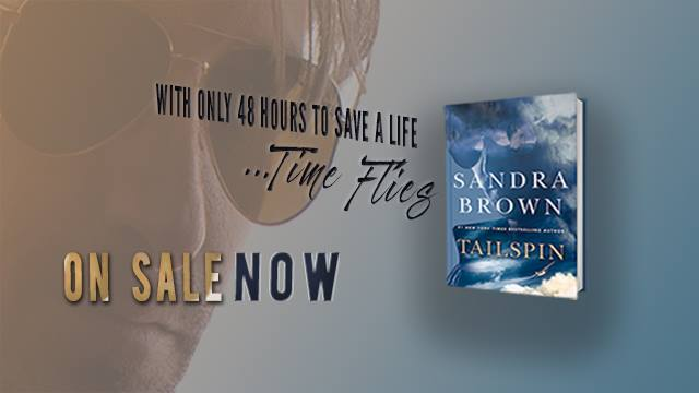 Booked All Night: TAILSPIN BY SANDRA BROWN - ARC REVIEW