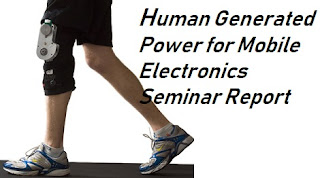 Human Generated Power Seminar Report Download