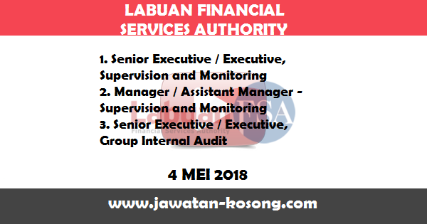 Jawatan Kosong di Labuan Financial Services Authority (Labuan FSA)