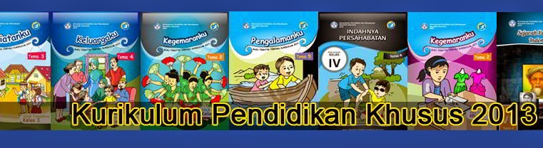 Download Buku Tematik Terpadu Pendidikan Khusus Kurikulum 2013
