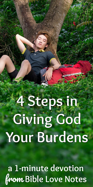 4 Steps in Giving God Your Burdens