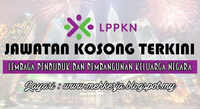Jawatan Kosong Terkini 2016 di Lembaga Penduduk dan Pembangunan Keluarga Negara (LPPKN)