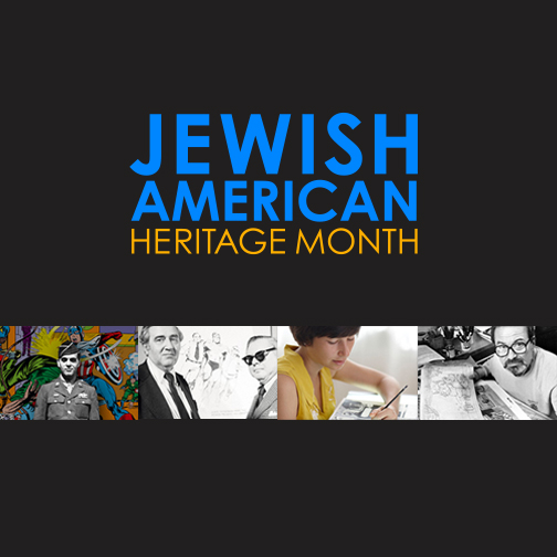 Poster featuring images of Jewish American Illustrators.  Text: Jewish American Heritage Month
