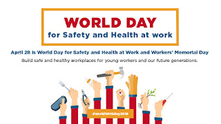 28th April – World Day for Safety and Health at Work