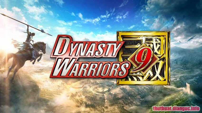 Tải Game Dynasty Warriors 9 Full Free Download