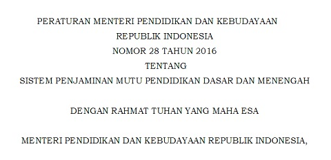 Permendikbud Nomor 28 Tahun 2016, Peraturan Baru Sistem Penjaminan Mutu Pendidikan Dasar dan Menengah