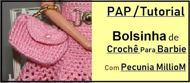 DIY Crochê Barbie - Bolsinha Com Ponto Em Relevo e Crochê Com Contas PAP Com Pecunia MillioM