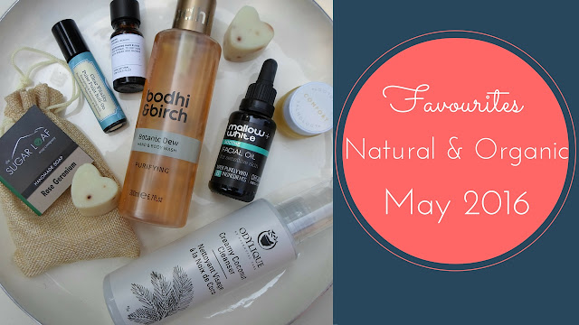 Sugarpuffish Favourites May 2016 Natural and Organic Skincare