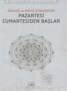 Arkadi Strugatski, Boris Strugatski - Pazartesi Cumartesiden Başlar