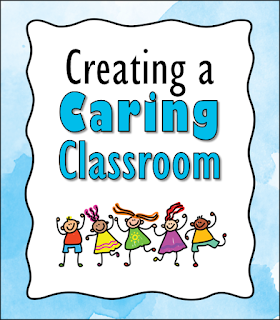 Over 20 free activities and classroom management ideas for creating a caring classroom!