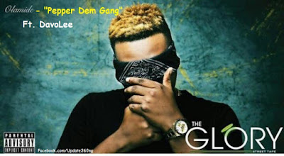"PHOTO: Olamide- ""Pepper Dem Gang"" Ft. DavoLee"