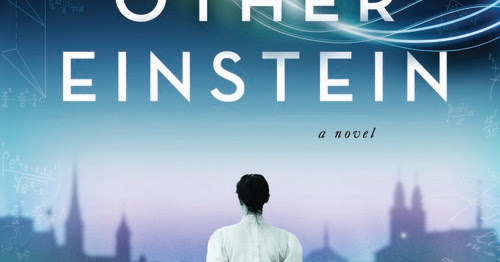 Review and Giveaway: The Other Einstein by Marie Benedict