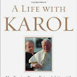 Pope John Paul II, his closest friend and our encounter