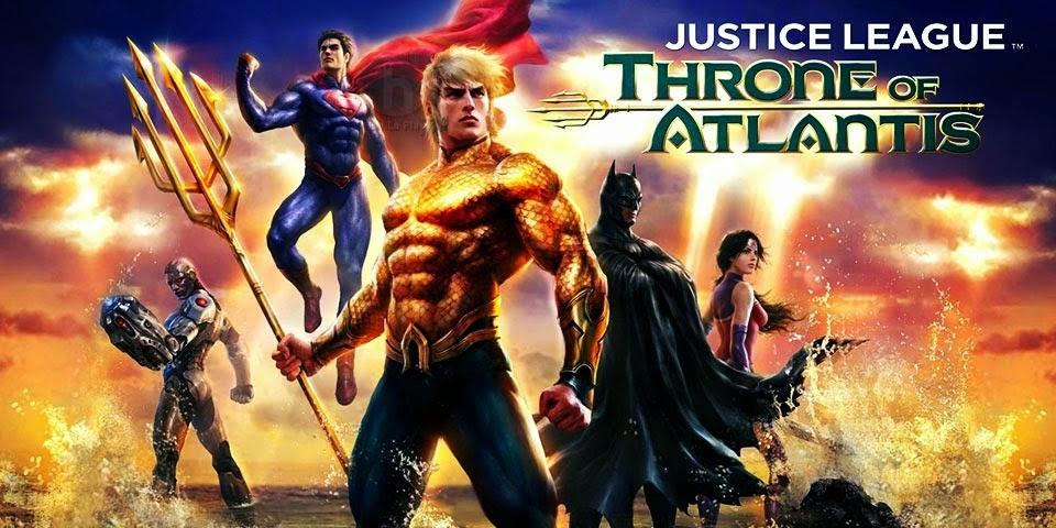 Liên Minh Công Lý: Ngôi Vua Của Atlantis - Justice League: Throne of Atlantis Movie VietSub (2015)