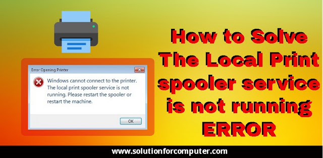 How to solve print spooler service error