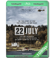 22 DE JULIO (2018) WEB-DL 1080P HD MKV ESPAÑOL LATINO