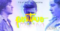 POSITIVO | Teatro Quimera 1