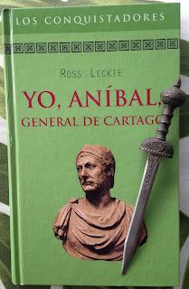 Portada del libro Yo, Aníbal, general de Cartago, de Ross Leckie
