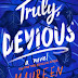 Truly Devious (Truly Devious #1) by Maureen Johnson