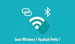 Apakah Memilih Gear Wireless USB/Bluetooth Sudah Diharuskan Pada Era Ini ?