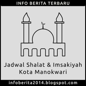 Jadwal Shalat dan Imsakiyah Manokwari
