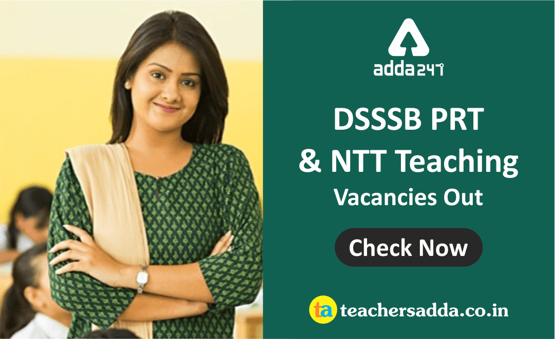 DSSSB PRT & NTT Teachers Vacancies Out