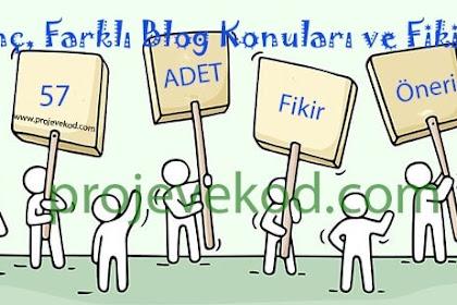 İlginç, Farklı Blog Konuları ve Fikirleri