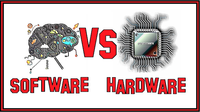 Software vs Hardware.