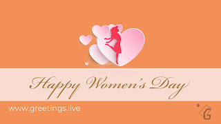 International Happy Women's Day 2018 Greetings