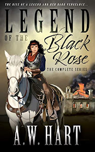 LEGEND OF THE BLACK ROSE