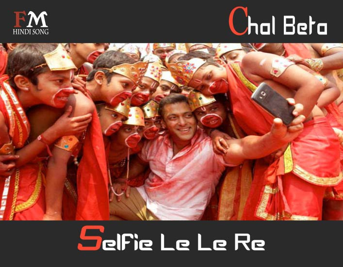 Chal-Beta-Selfie-Le-Bajrangi-Bhaijaan-(2015
