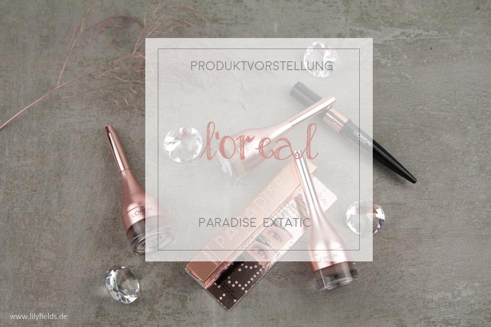 Loreal - Paradise Extatic - Pomade, Mascara und Kajal