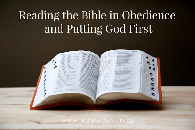 Reading the Bible in Obedience and Putting God First