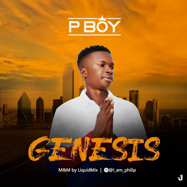 Pboy — Genesis (Prod by Liquidmix) - www.mp3made.com.ng