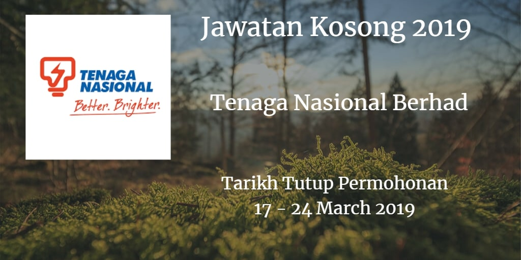 Jawatan Kosong Tenaga Nasional Berhad 17 - 24 March 2019