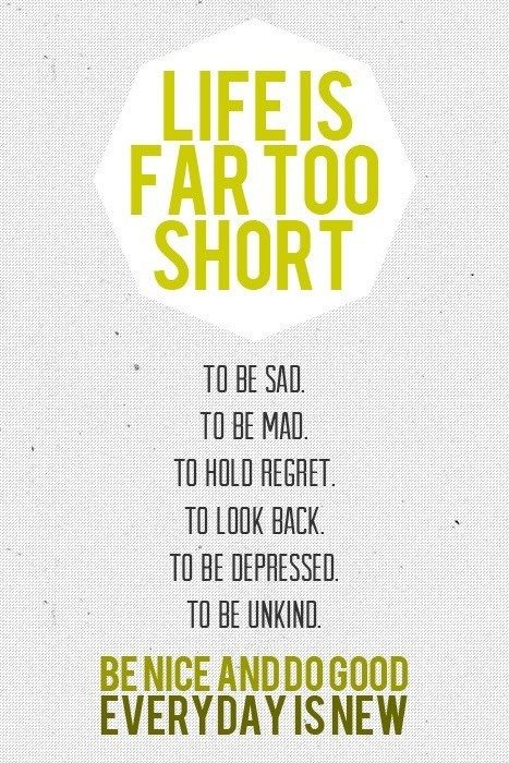 life inspiration quotes: Life is too short inspiration