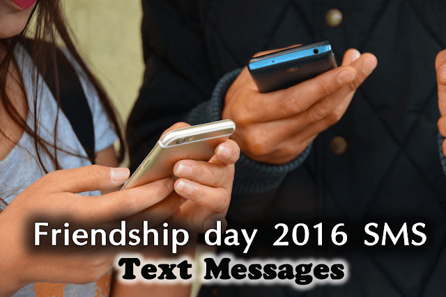friendship day text messages sayings quote and sms 2016