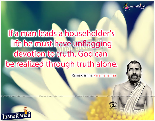 Ramakrishna Paramahamsa  Telugu Inspirational Sayings about Life, Most Inspiring Telugu Quotations by Ramakrishna Paramahamsa , Latest Telugu Ramakrishna Paramahamsa  Amazing Words and Books in Telugu, Telugu Quotes on Ramakrishna Paramahamsa.