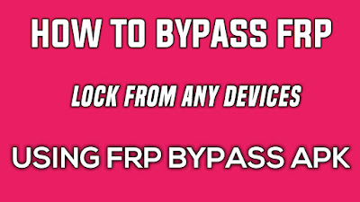 Frp Bypass apk download|How to bypass frp using frp bypass apk