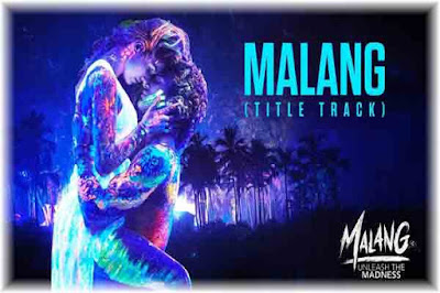 Malang Lyrics-Ved Sharma | Title Track