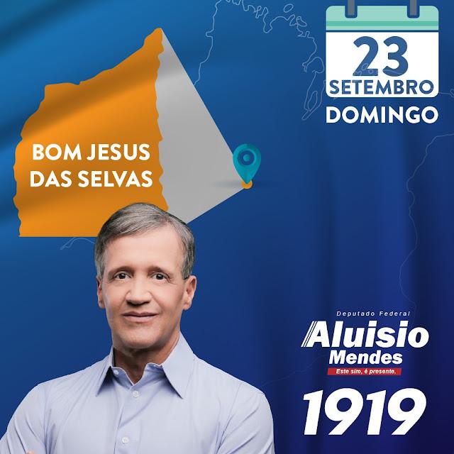 Bom Jesus das Selvas mais 100 municípios apoiam a reeleição de Aluísio Mendes