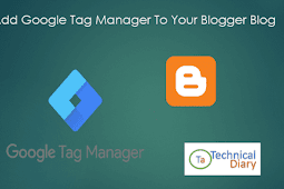 Add Google Tag Manager To Your Blogger Blog
