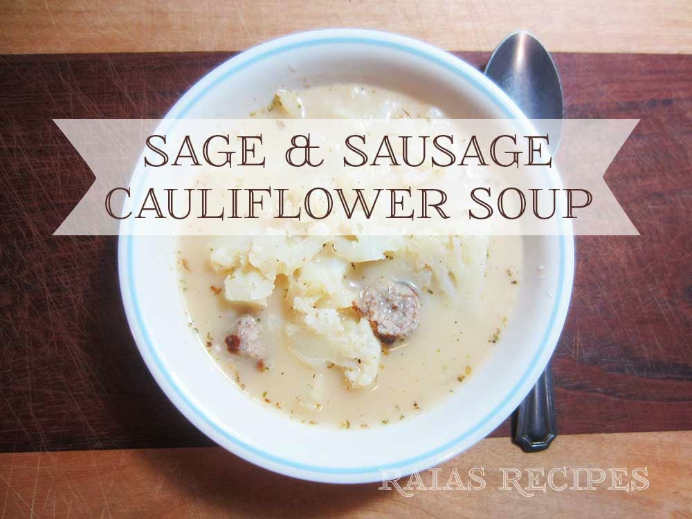 Sage & Sausage Cauliflower Soup by raiasrecipes.blogspot.com
