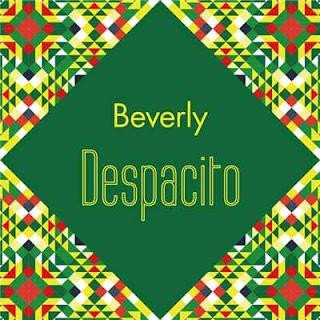 Beverly - Despacito 歌詞