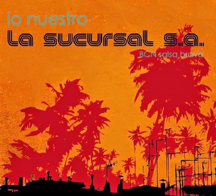 LO NUESTRO - LA SUCURSAL SA (2008)