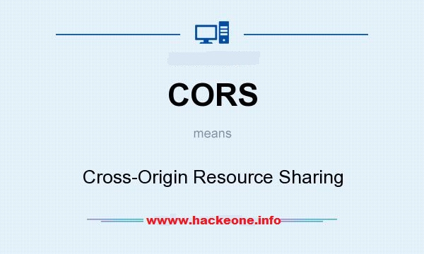 What is CORS? - HaCkeOne | Cyber security News | WAPT | VAPT | OWASP