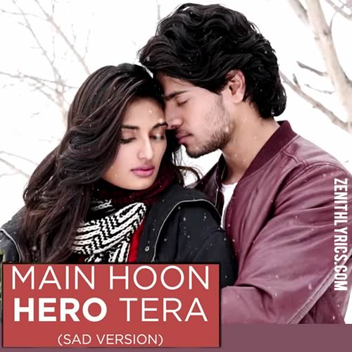 Main Hoon Hero Tera (Sad Version) - Armaan Malik