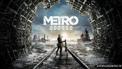 Top 5 upcoming Games, Metro Exodus